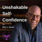 Unshakable Self-Confidence podcast
