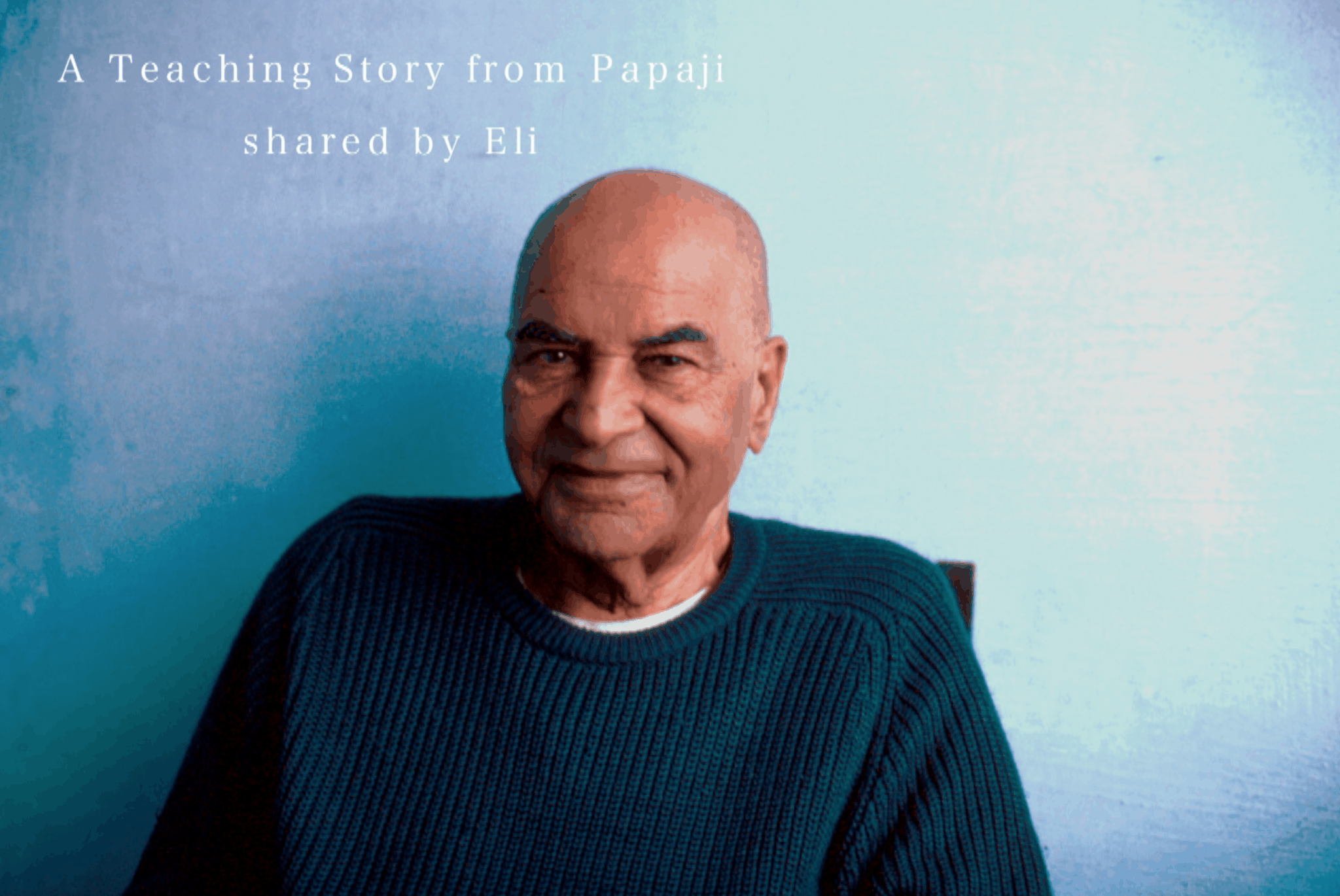 The Wave and the Ocean: Eli Sharing a Papaji teaching story