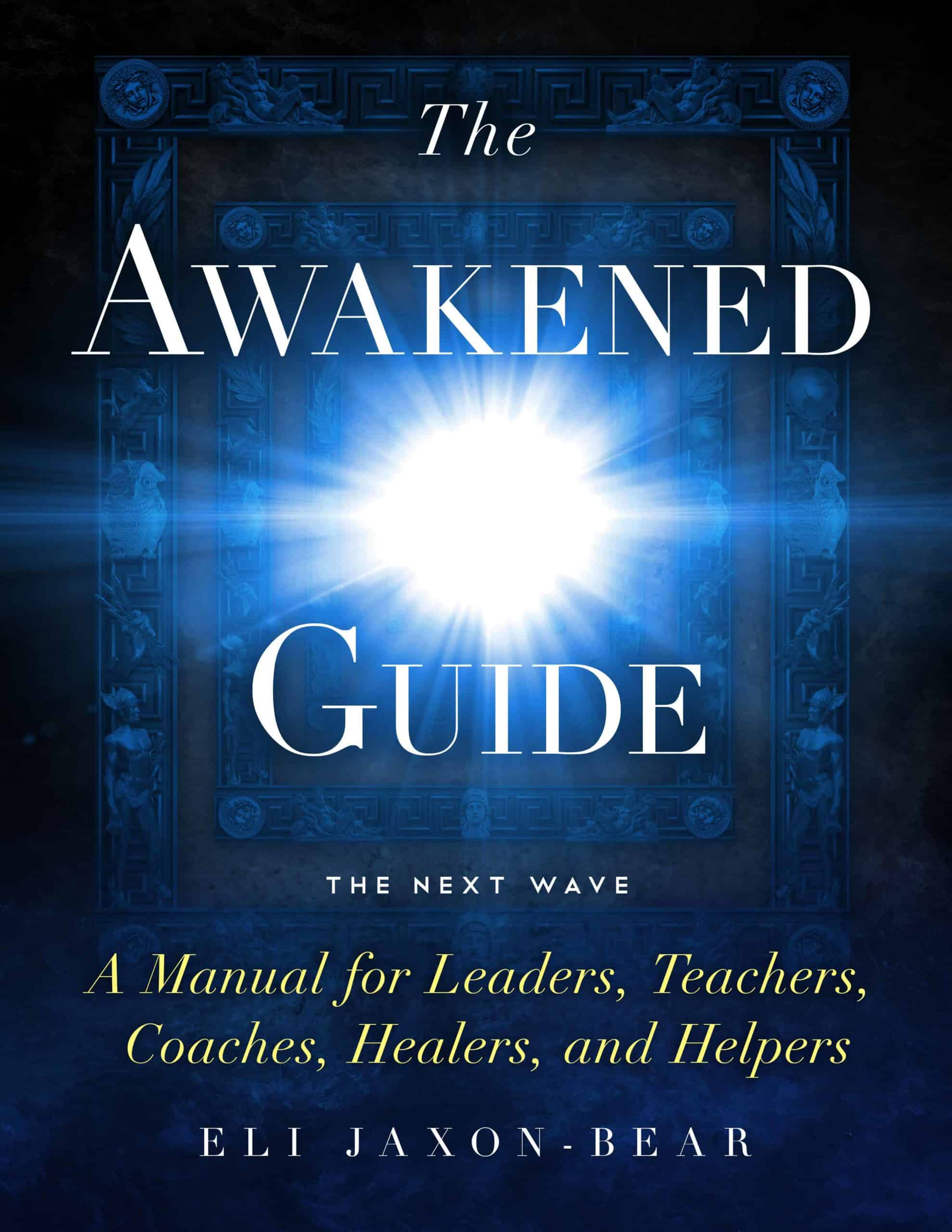 The Awakened Guide